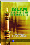 Shaykh-ul-Islam Dr Muhammad Tahir-ul-Qadri Islam and Freedom of Human Will English Books