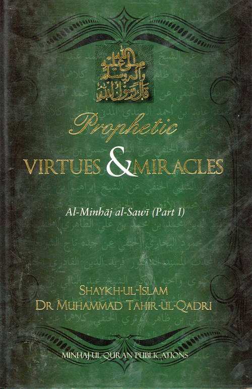 Prophetic Virtues & Miracles