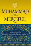 Muhammad (PBUH): The Merciful