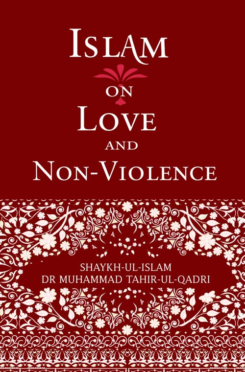 Islam on Love & non-Violence