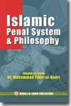 Shaykh-ul-Islam Dr Muhammad Tahir-ul-Qadri Islamic Penal System and its Philosophy English Books