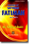 Shaykh-ul-Islam Dr Muhammad Tahir-ul-Qadri Virtues of Sayyidah Fatimah (S.A.) English Books