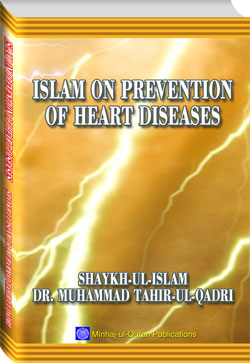 Shaykh-ul-Islam Dr Muhammad Tahir-ul-Qadri Islam on Prevention of Heart Diseases English Books