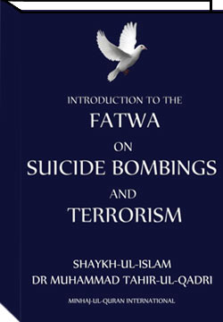 Shaykh-ul-Islam Dr Muhammad Tahir-ul-Qadri Fatwa: Suicide Bombing and Terrorism (Norwegian) English Books
