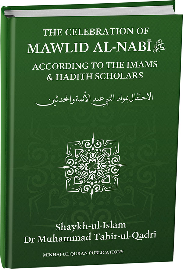 English Books > The Celebration of Mawlid al-Nabi ﷺ (According to